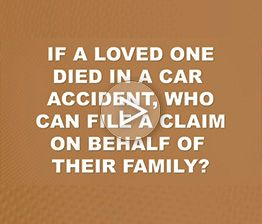 Image from Davis Saperstein & Salomon, P.C. FAQ video titled If a loved one died in a car accident, who can file a claim on behalf of their family?