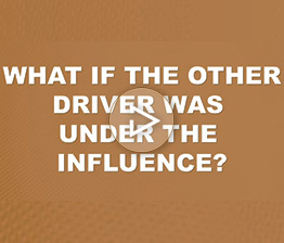 Image from Davis Saperstein & Salomon, P.C. FAQ video What if the other driver was under the influence?