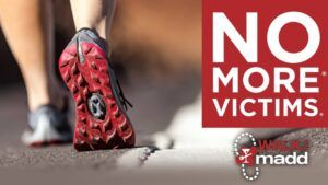 """Walk like MADD event poster, someone walking, captioned """"no more victims"""""""