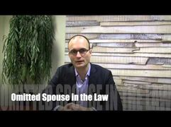Can your new spouse take a share of your Estate?-Omitted Spouse in the Law