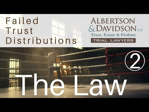 Course 6 — Lesson 2 The Law for California Failed Trust Distributions