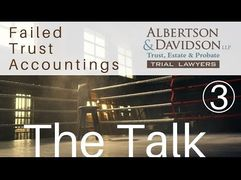 Course 7 — Lesson 3 The Talk for California Failed Trust Accountings