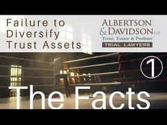 Course 9 — Lesson 1 The Facts for Failure to Diversify Trust Assets