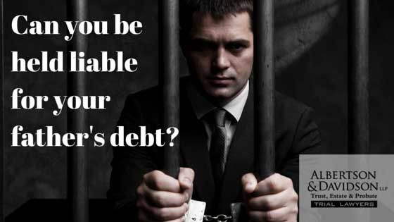 man behind bars - can he be held liable for his father's debts?