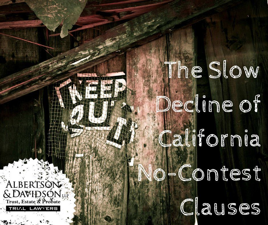 the slow decline of California no-contest clauses