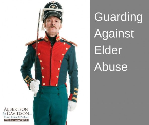 guarding against elder abuse | Albertson & Davidson, LLP