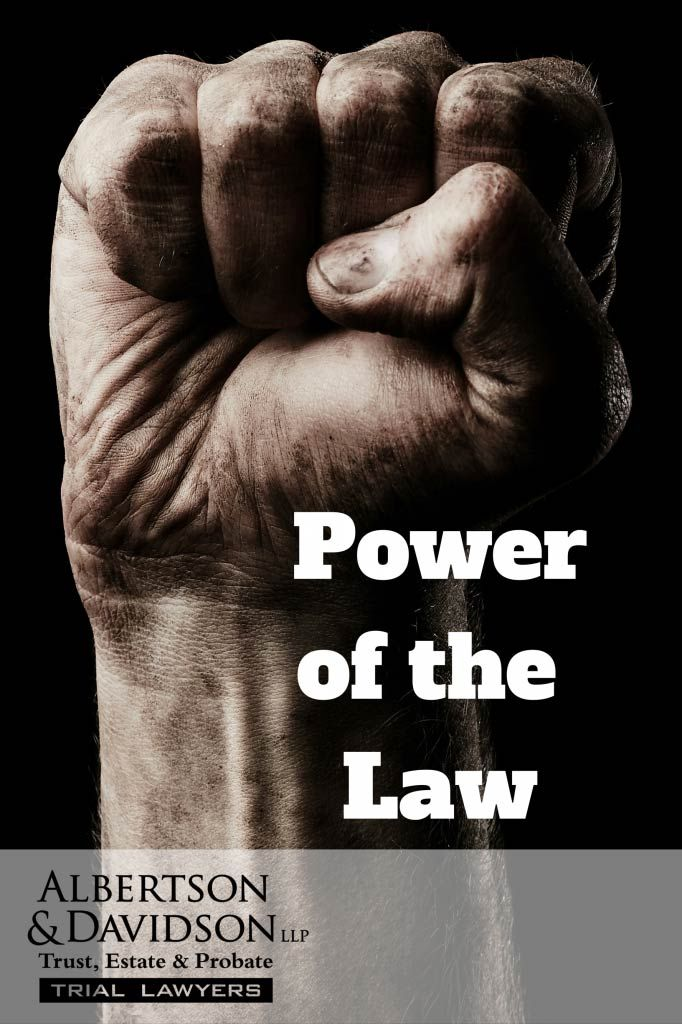 Power of the Law | Albertson & Davidson, LLP