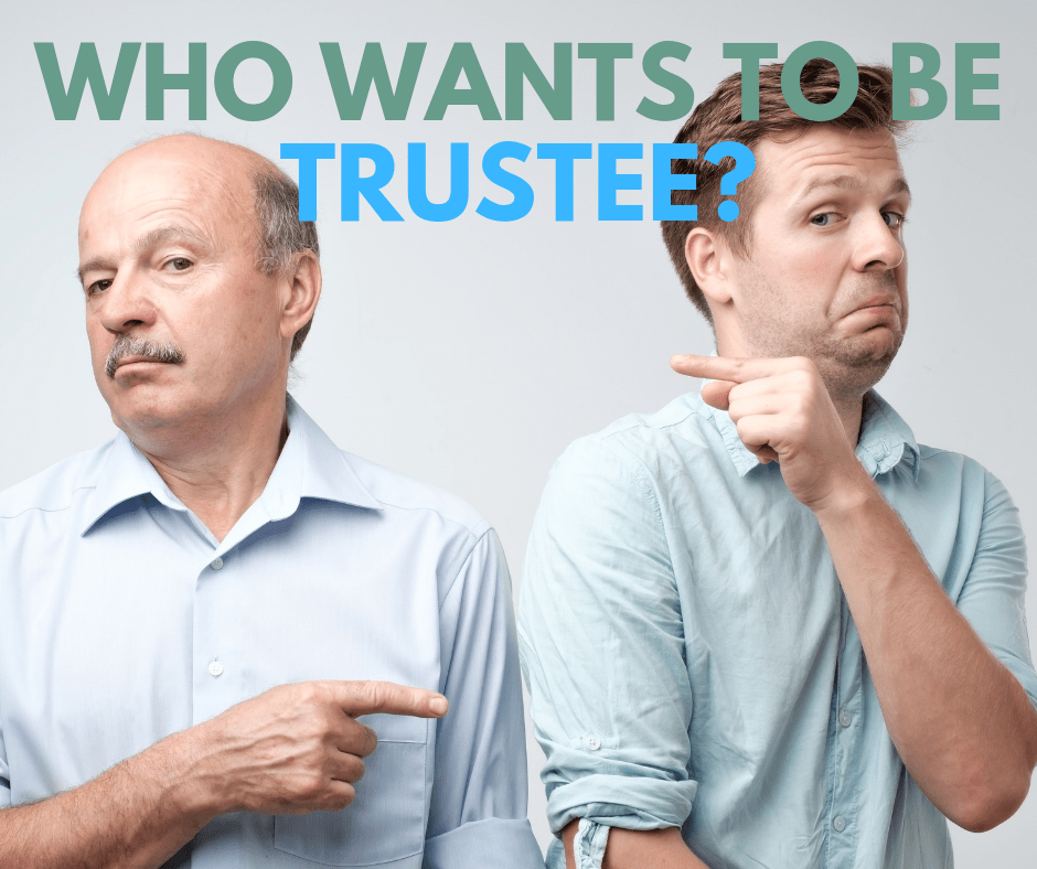 Estate Planning Pitfalls, Responsibilities of the Trustee