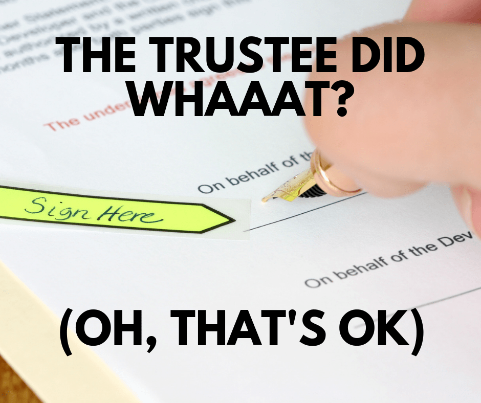 Can the trustee put trust property in their name?