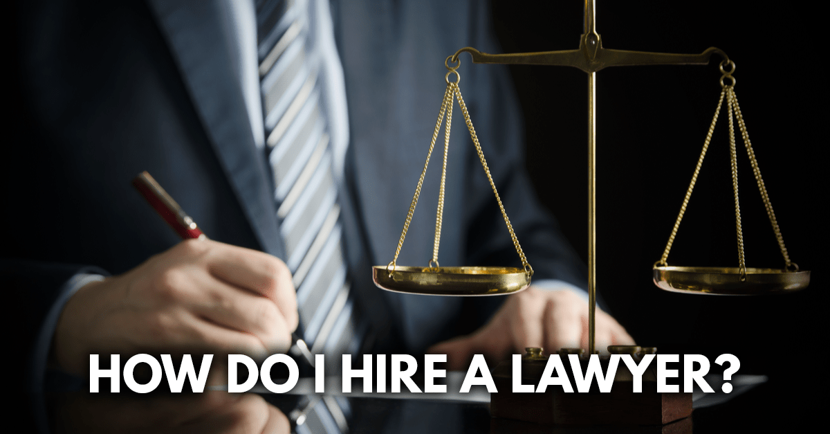 Attorney writing with scales of justice in foreground 'How do I hire a lawyer' caption on image