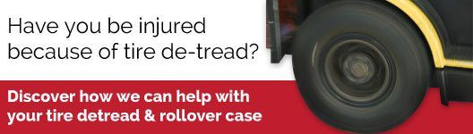 Rollover & Tire De-Tread Accident Lawyer