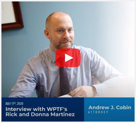 Andrew J. Cobin Interview with WPTF's Rick and Donna Martinez July 17, 2020