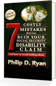 7 mistakes that can ruin your social security disability claim