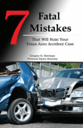 Free Book - Mistakes That Will Ruin Your Texas Auto Accident Case