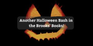 Another Halloween Bash in the Brooks' Books