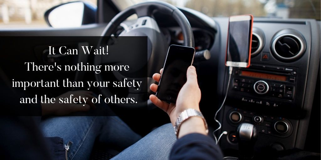 It Can Wait, Don't Text and Drive - Brooks Law Group