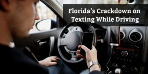 Senate Bill 76: Florida's-Crackdown-on-Texting-While-Driving
