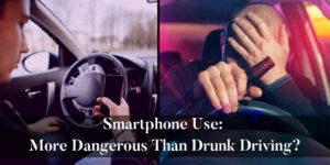 Smartphone-Use:-More-Dangerous-Than-Drunk-Driving