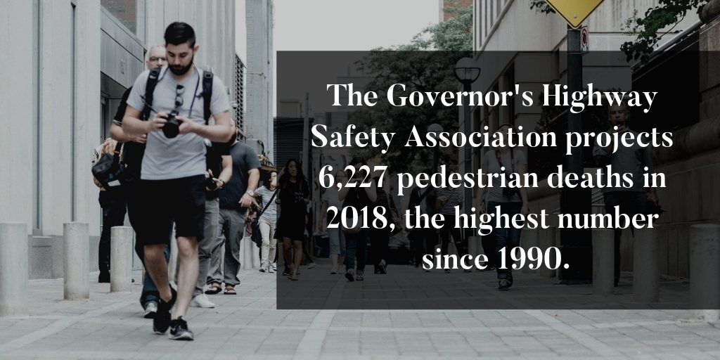 2018 had the most pedestrian deaths in our country since 1990