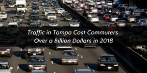 Traffic in Tampa Cost Commuters Over a Billion Dollars in 2018