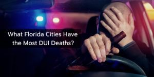 What-Florida-Cities-Have-the-Most-DUI-Deaths?