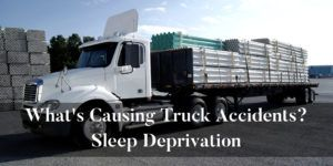 What causes truck crashes? Sleep Deprivation