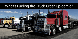 What's fueling the truck crash epidemic?