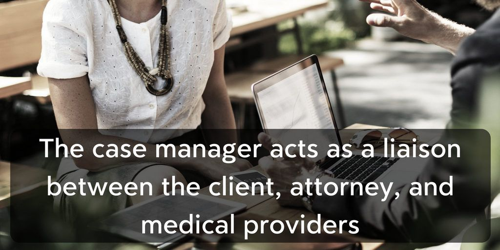 What Does a Case Manager Do? They're a liaison - Brooks Law Group