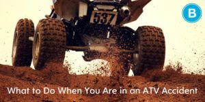 You Had an ATV Accident. What Next? - Brooks Law Group
