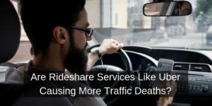 Uber and Lyft Linked to Rising Traffic Fatalities