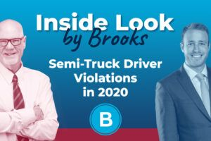 Inside Look by Brooks Livestream Podcast - Semi Truck Violations