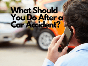 What Should You Do After a Car Accident? Checklist and Advice