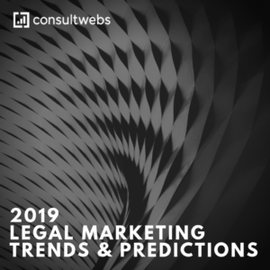 2019 legal marketing trends & predictions