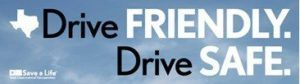 Drive Friendly Drive Safe