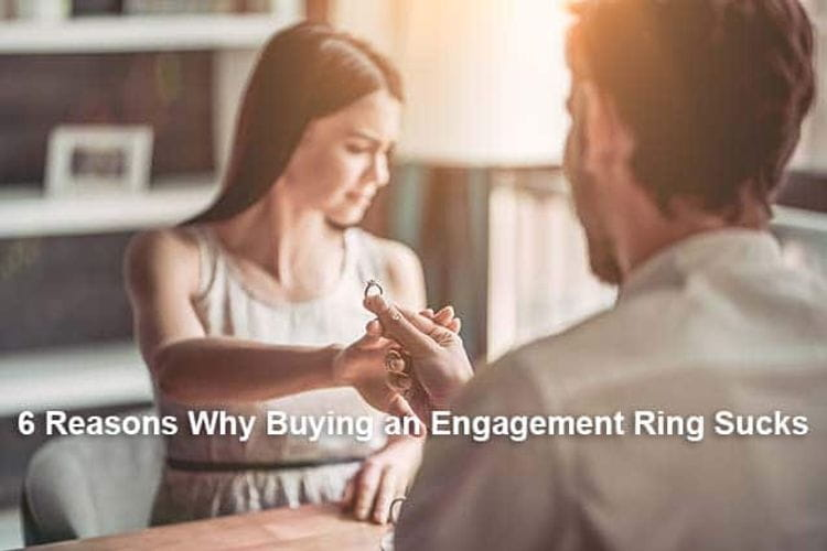 Six Reasons Why Buying an Engagement Ring Sucks