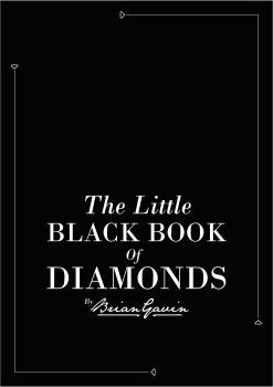 The Little Black Book of Diamonds by Brian Gavin. Download your free copy now!