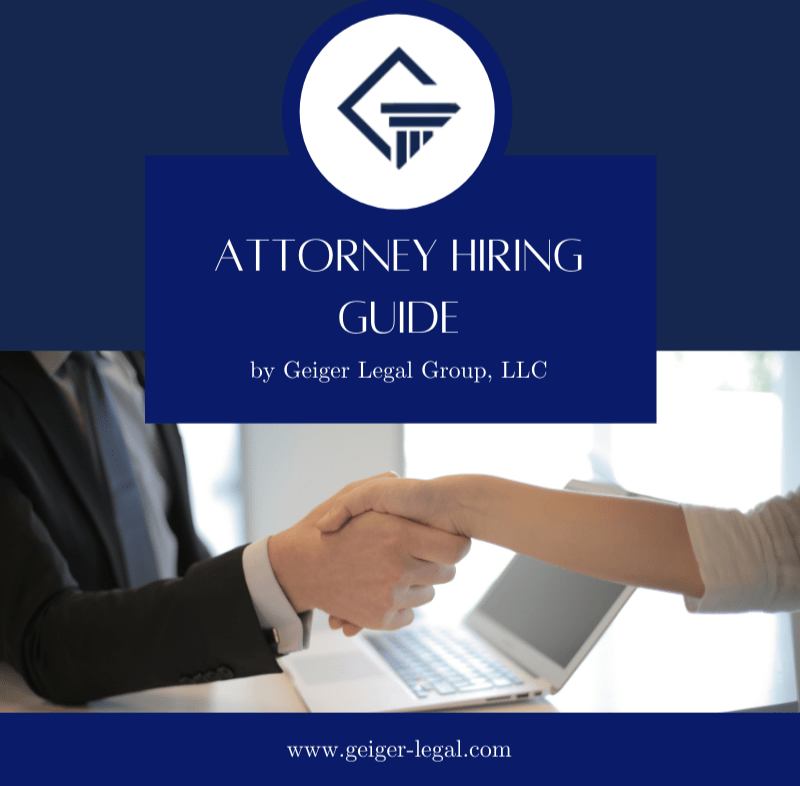 Attorney hiring guide cover for Geiger Legal Group