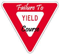 failure to yield course