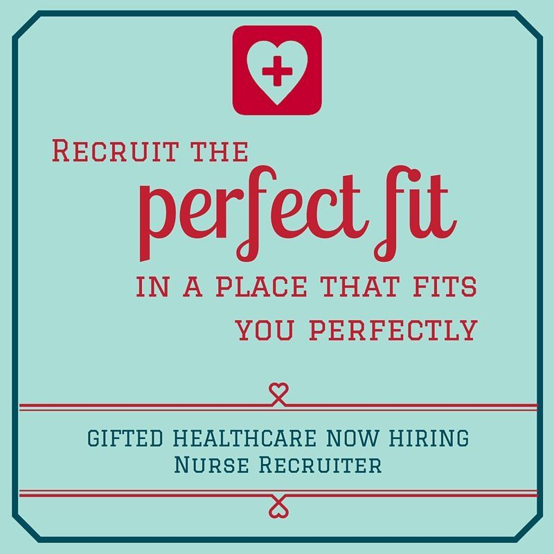 Gifted Healthcare Recruiter