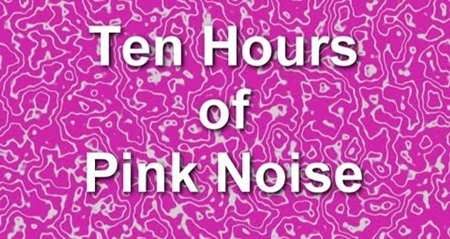 Pink Noise - Ten Hours - Ambient Sound - Blocker - Masker - Burn In - Relaxation -The Best