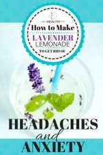 How to Make Lavender Lemonade to Get Rid of Headaches and Anxiety