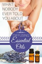 What Nobody Ever Told You About Diffusing Essential Oils