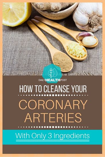 How To Cleanse Your Coronary Arteries With Only 3 Ingredients