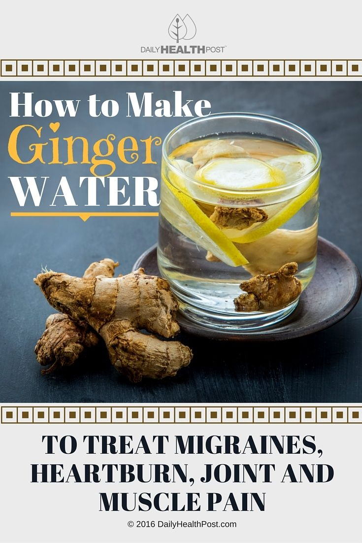 02 How to Make Ginger Water to Treat Migraines, Heartburn, Joint and Muscle Pain