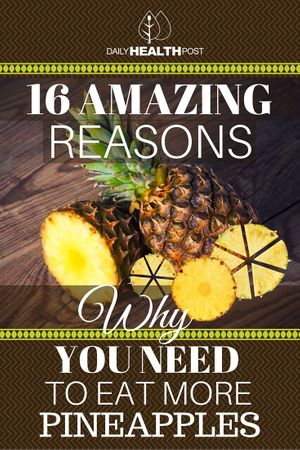16 Amazing Reasons Why You Need To Eat More Pineapples