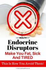 endocrine-disruptors-make-you-fat-sick-and-tired-this-is-how-you-avoid-them