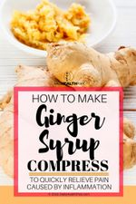 how-to-make-a-ginger-compress-to-quickly-relieve-pain-caused