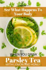 see-what-happens-to-your-body-when-you-drink-parsley-tea-with-lemon