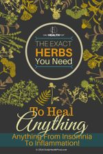 the-exact-herbs-you-need-to-heal-anything-from-insomnia-to-inflammation