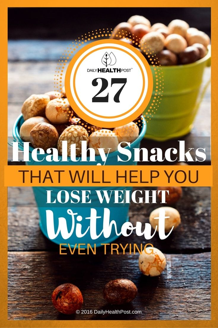 27-healthy-snacks-that-will-help-you-lose-weight-without-even-trying